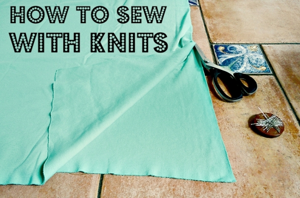 Thread Theory How to Sew With Knits