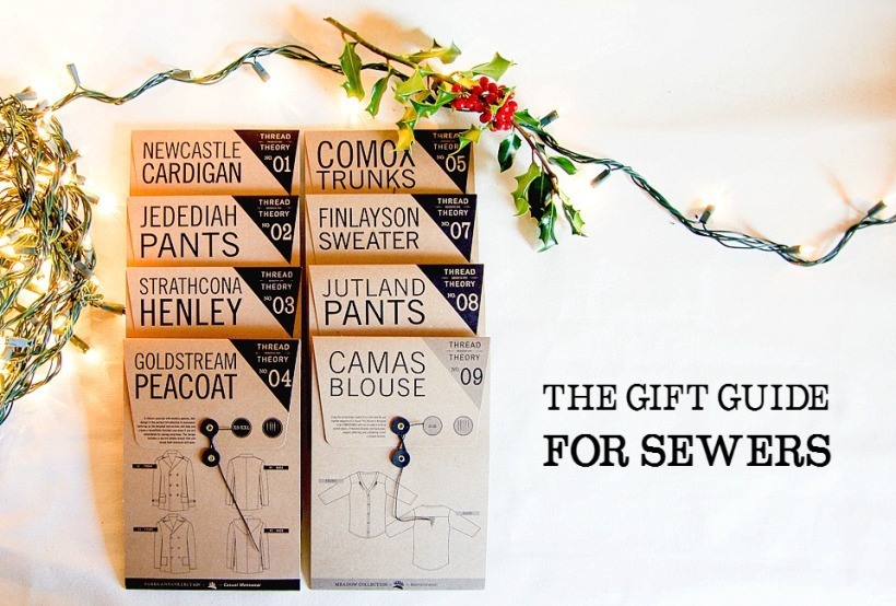 The Gift Guide for Sewers